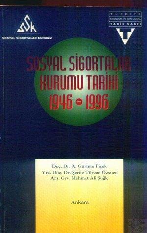 sosyal-sigortalar-kurumu-tarihi-1946-1996